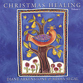 Christmas Healing Volume I by Diane Arkenstone