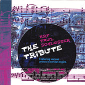 Play & Download Art Paul Schlosser {The Tribute !} by Various Artists | Napster