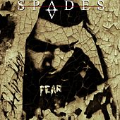 Play & Download Fear by The Spades | Napster