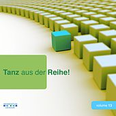 Play & Download Tanz aus der Reihe, Vol. 13 by Various Artists | Napster