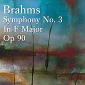 Brahms Symphony No. 3 In F Major, Op 90 by The St Petra Russian Symphony Orchestra