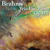 Play & Download Brahms Trio For Piano, Op 114 by The St Petra Russian Symphony Orchestra | Napster
