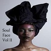 Play & Download Soul Face Vol. II by Various Artists | Napster