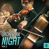 Play & Download Orchestra Night, Vol. 3 by Various Artists | Napster