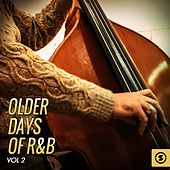 Older Days of R&b, Vol. 2 by Various Artists