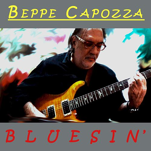 Play & Download Bluesin' by Beppe Capozza | Napster