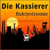 Play & Download Ruhrpottsonne by Die Kassierer | Napster