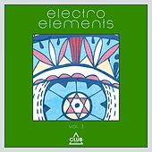 Play & Download Electro Elements, Vol. 3 by Various Artists | Napster