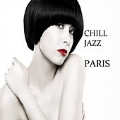 Play & Download Chill Jazz Paris by Various Artists | Napster