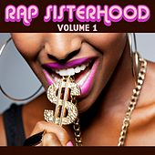 Rap Sisterhood, Vol. 1 by Various Artists