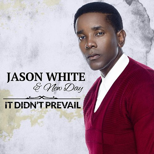 It Didn't Prevail by Jason White