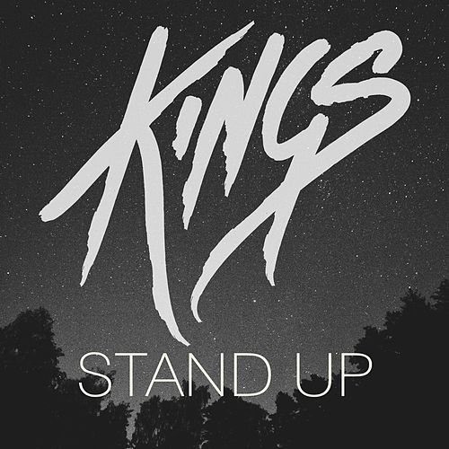Play & Download Stand Up by kings | Napster