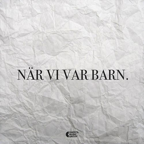 Play & Download När Vi Var Barn by Jes | Napster