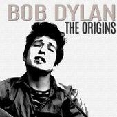 The Origins von Bob Dylan
