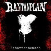 Play & Download Schattenmensch by Rantanplan | Napster