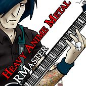 Play & Download Heavy Anime Metal by R Master | Napster