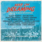 Play & Download Keep On Dreaming (Tribute to Bruce Springsteen) by Various Artists | Napster