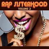 Play & Download Rap Sisterhood, Vol. 2 by Various Artists | Napster