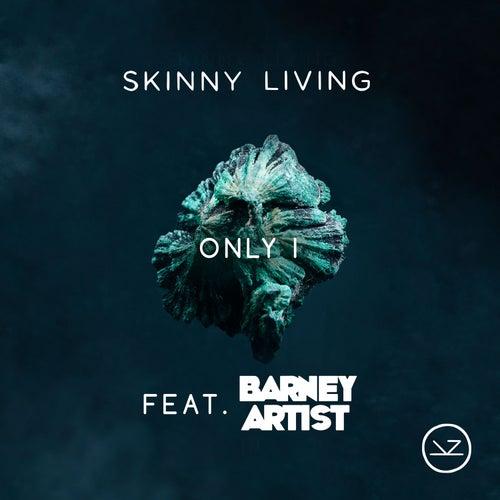 Only I von Skinny Living