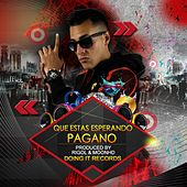Play & Download Que Estas Esperando by Pagano | Napster