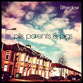 Pills, Parents & Pigs by Afterglow (60's)