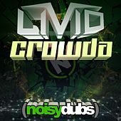 Play & Download Crowda by LIVID | Napster