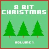8 Bit Christmas, Vol. 1 by 8 Bit Christmas