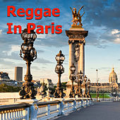 Reggae In Paris by Various Artists