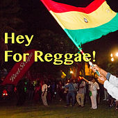 Hey For Reggae! by Various Artists