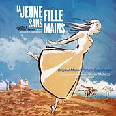 Play & Download La jeune fille sans mains (The Girl Without Hands) [Original Motion Picture Soundtrack] by Olivier Mellano | Napster