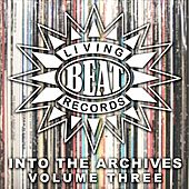 Living Beat: Into the Archives, Vol. 3 by Various Artists