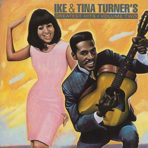 Play & Download Greatest Hits, Vol. 2 by Ike and Tina Turner | Napster
