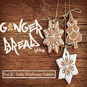 Play & Download Ginger Bread Riddim by Various | Napster