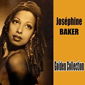 Play & Download Golden Collection by Joséphine Baker | Napster