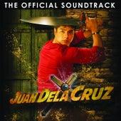 Play & Download Juan Dela Cruz (Original Motion Picture Soundtrack) by Various Artists | Napster