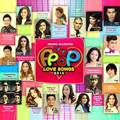 Play & Download Himig Handog P-Pop Love Songs (2016) by Various Artists | Napster