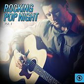 Play & Download Rocking Pop Night, Vol. 1 by Various Artists | Napster