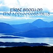 Play & Download First Snow on the Applecross Hills by Various Artists | Napster