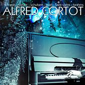 Play & Download Chopin, Weber, Schubert, Debussy, Ravel, Saint-Saens & Brahms by Alfred Cortot | Napster
