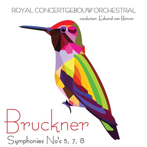 Bruckner Symphonies No's 5, 7, 8 & 9 by Eduard Van Beinum