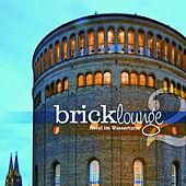 Play & Download Bricklounge, Vol.2 (Hotel im Wasserturm) by Various Artists | Napster
