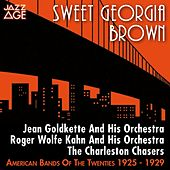 Play & Download Sweet Georgia Brown (American Bands of the Twenties) by Various Artists | Napster