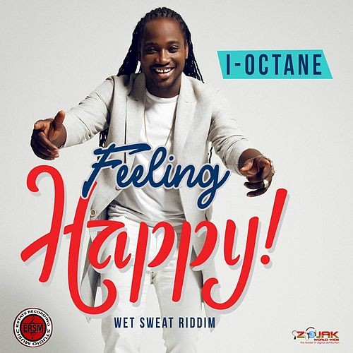 Feeling Happy - Single by I-Octane