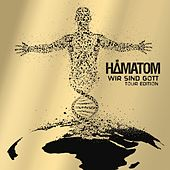 Play & Download Wir sind Gott (Tour Edition) by Hämatom | Napster