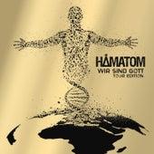 Wir sind Gott (Tour Edition) by Hämatom