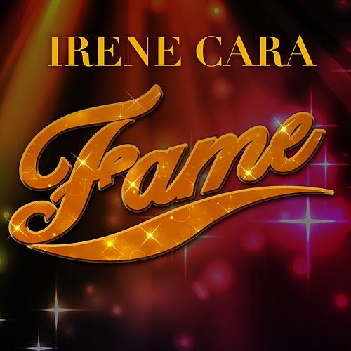 Play & Download Fame (Rerecorded) by Irene Cara | Napster