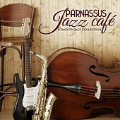 Parnassus Jazz Café (A Smooth Jazz Collection) by Various Artists