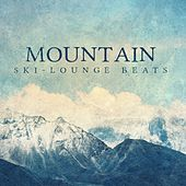 Play & Download Mountain Ski-Lounge Beats by Various Artists | Napster