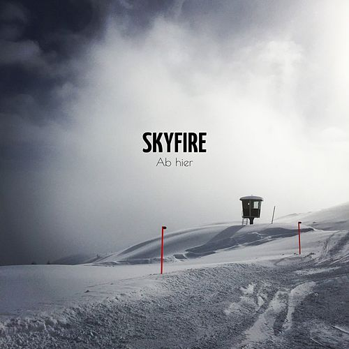 Play & Download Ab hier by Skyfire | Napster