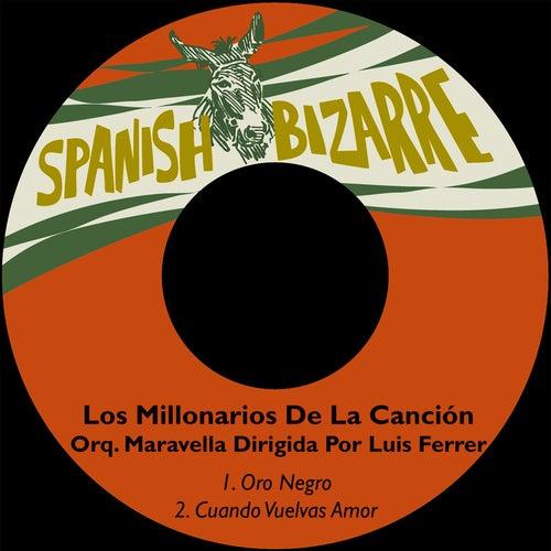 Play & Download Oro Negro by Orquesta Maravella | Napster